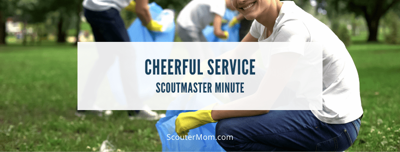 Cheerful Service Scoutmaster Minute