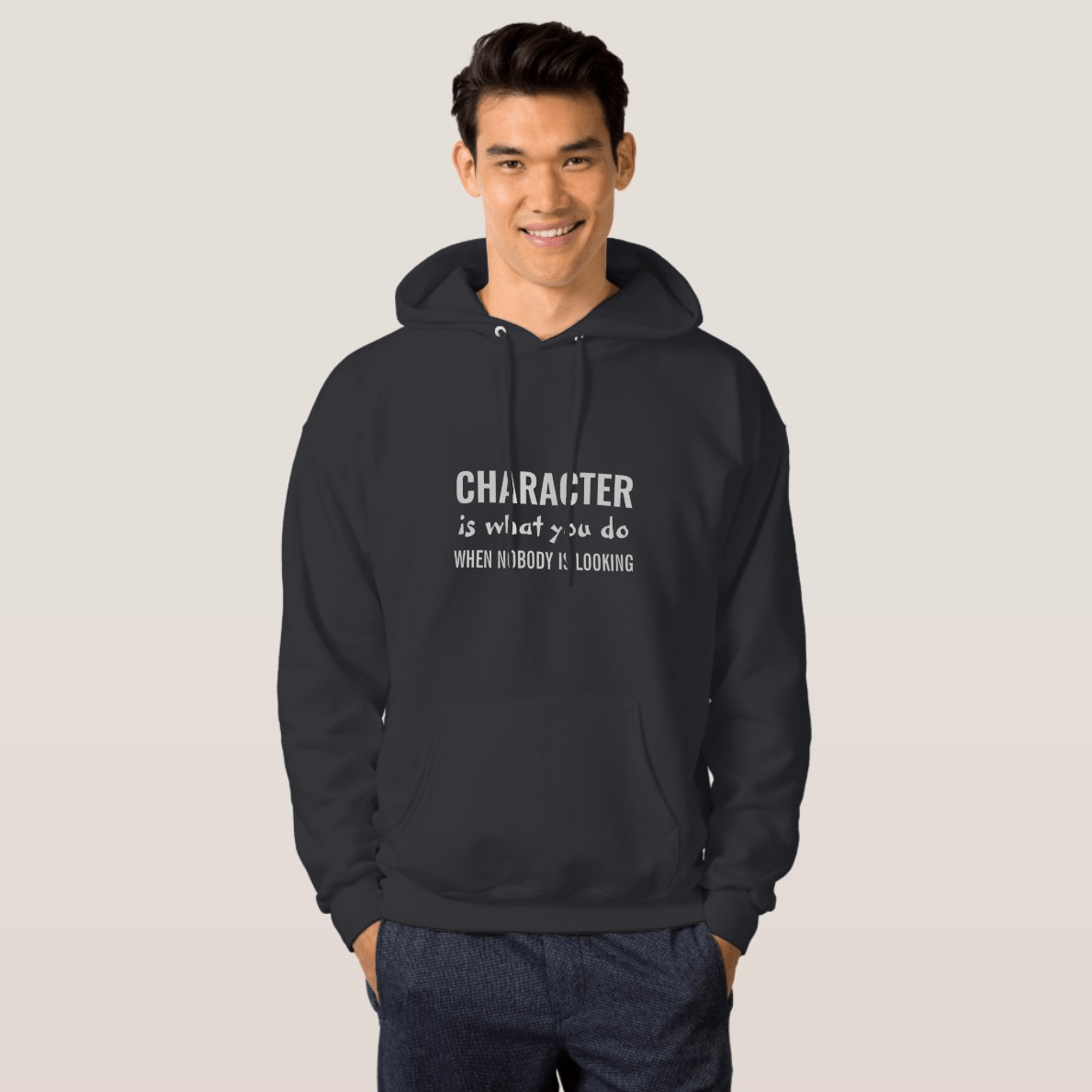 Character Is What You Do When Nobody Is Looking Hoodie
