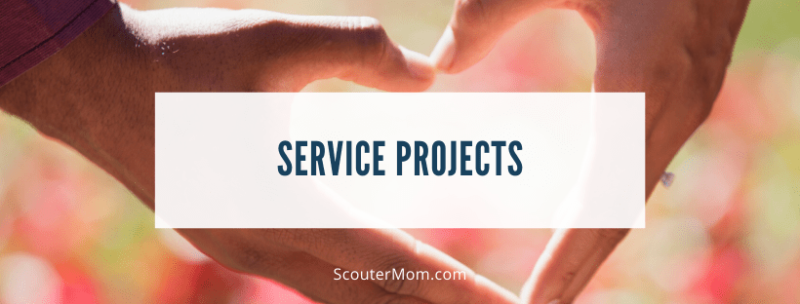 Service Projects Activities for Scouts and Venturers