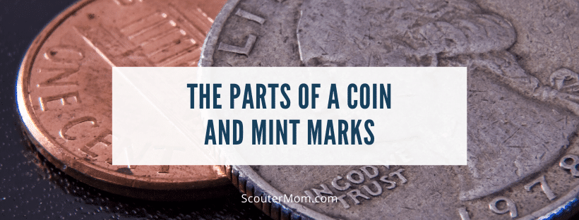 The Parts of a Coin and Mint Marks