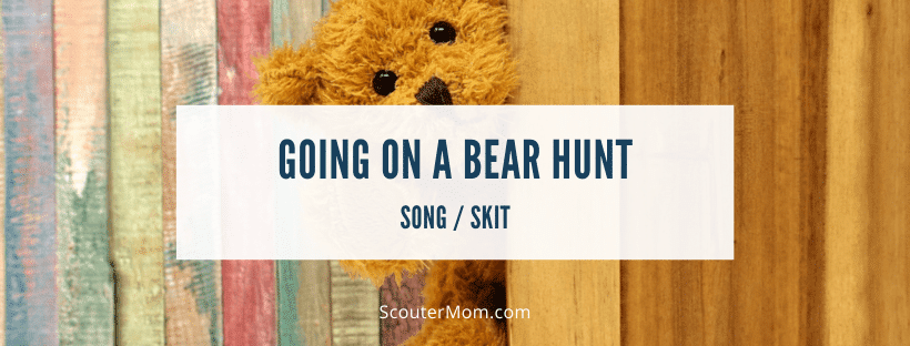 Going on a Bear Hunt skit song