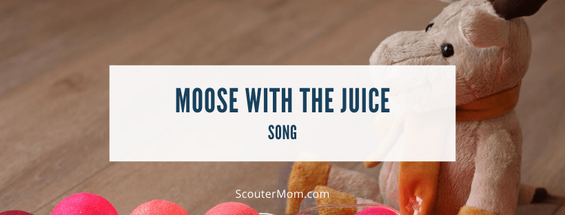 Moose with the Juice Song