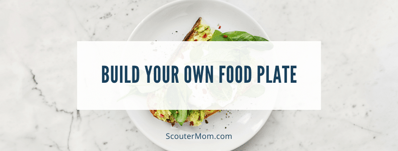 Build Your Own Food Plate