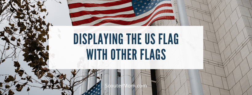 Displaying the US Flag with Other Flags
