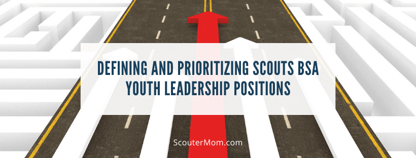 Defining and Prioritizing Scouts BSA Youth Leadership Positions