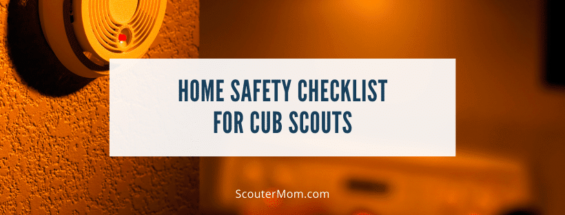 Home Safety Checklist for Cub Scouts