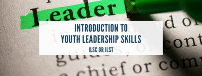 Introduction to Youth Leadership Skills ILSC or ILST