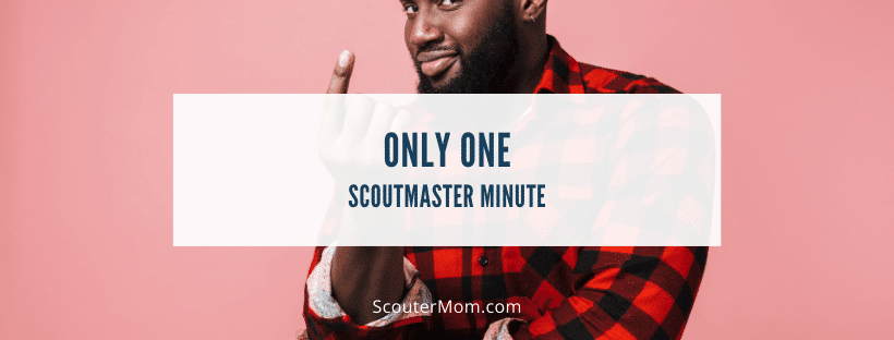 Only One Scoutmaster Minute