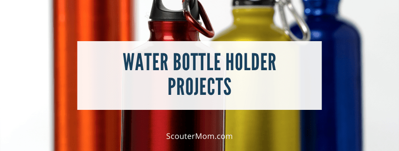 Water Bottle Holder Projects
