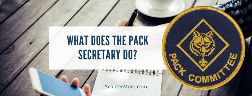 What Does the Pack Secretary Do