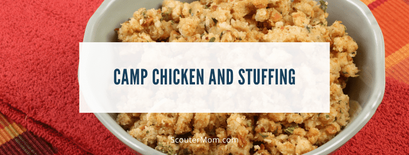 Camp Chicken and Stuffing