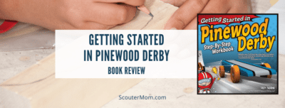 Getting Started in Pinewood Derby Book Review