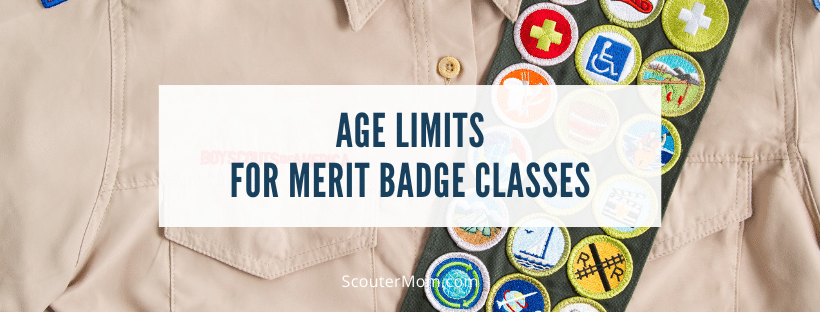 Age Limits for Merit Badge Classes