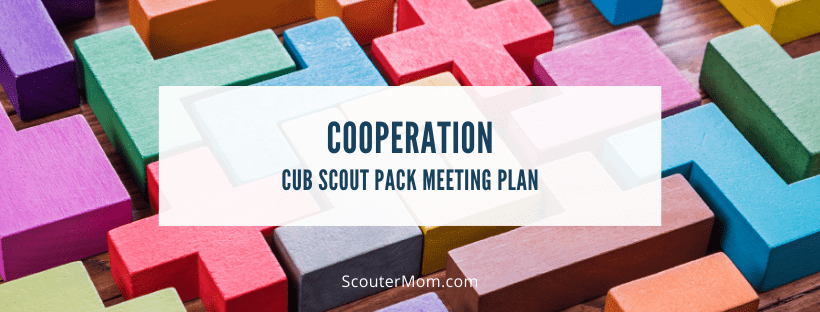 Cooperation Cub Scout Pack Meeting Plan