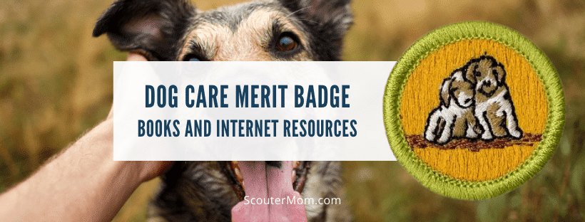 Dog Care Merit Badge Books and Internet Resources