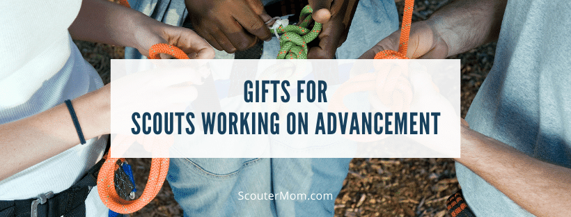 Gifts for Scouts working on Advancement