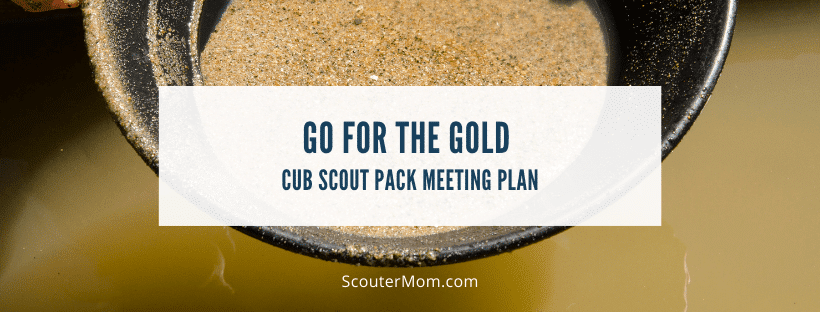 Go for the Gold Cub Scout Pack Meeting Plan