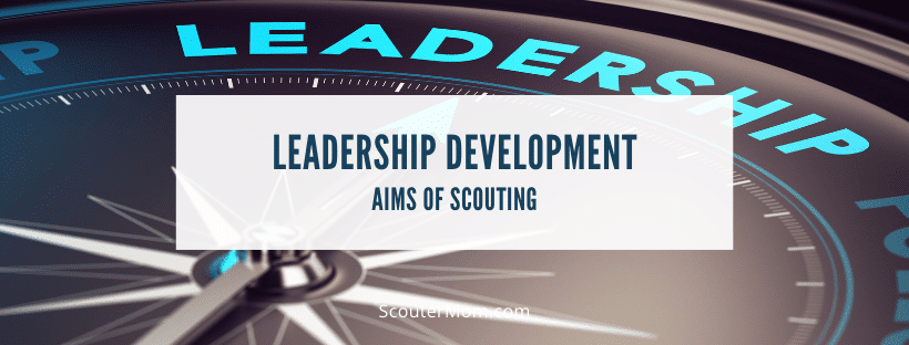 Leadership Development aims of scouting