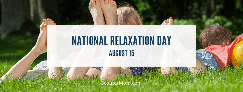 National Relaxation Day August 15