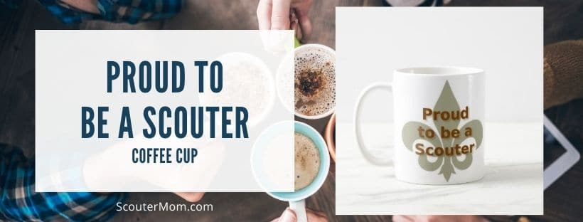 Proud to be a scouter coffee cup
