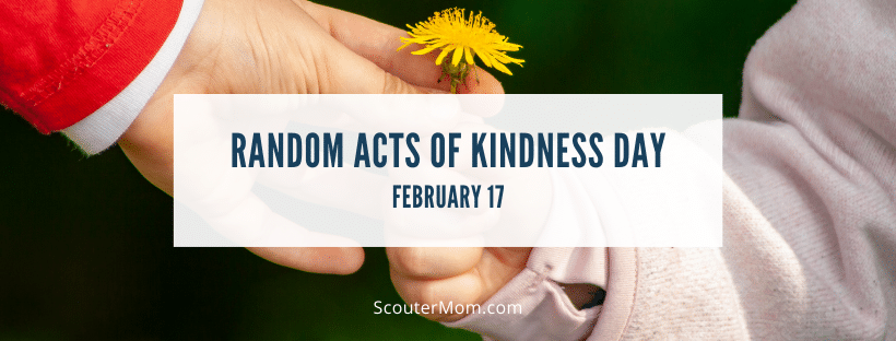 Random Acts of Kindness Day February 17