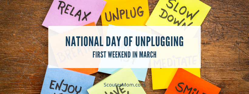 National Day of Unplugging first weekend in March