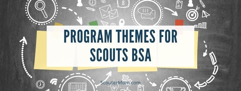 Program Themes for Scouts BSA