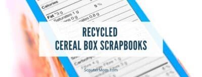 Recycled Cereal Box Scrapbooks