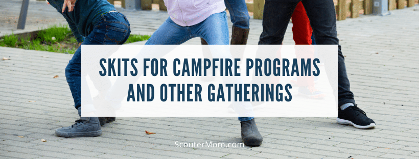 Skits for Campfire Programs and Other Gatherings