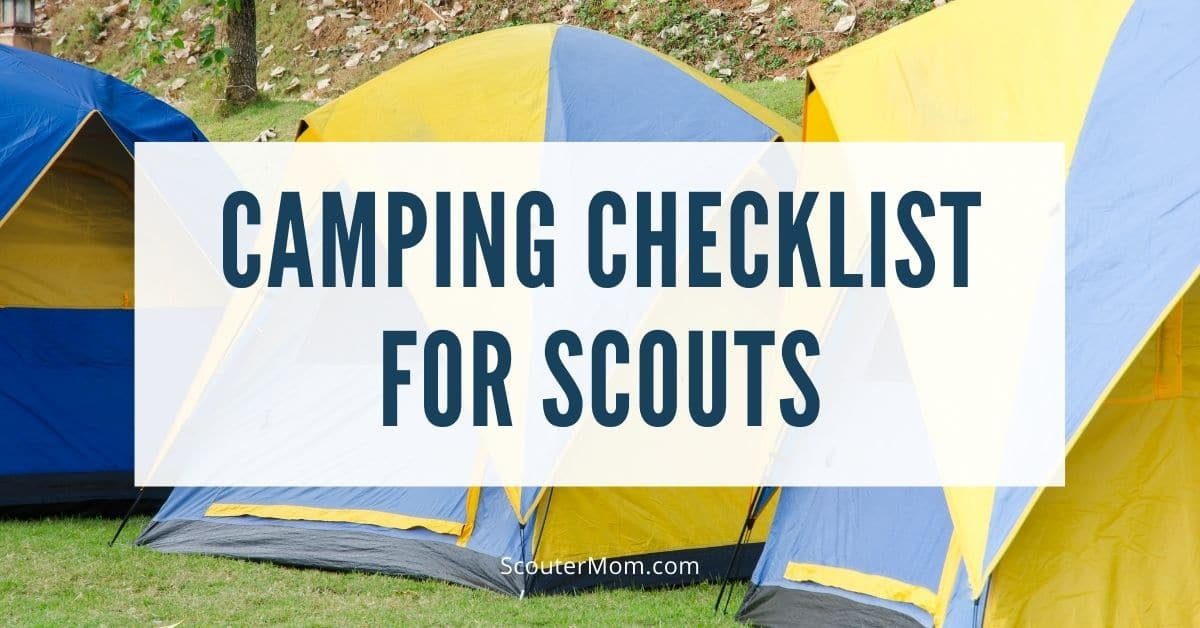 Camping Checklist for Scouts