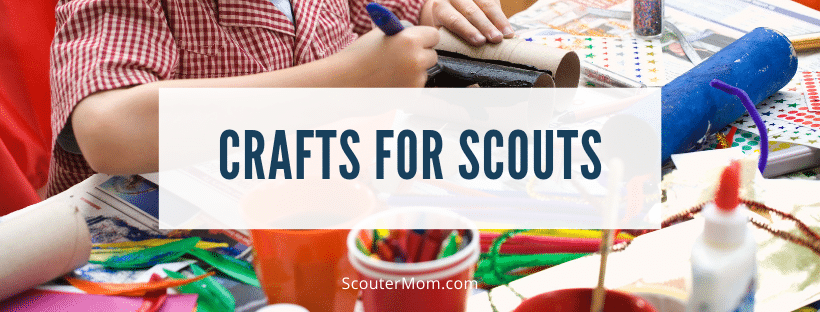 Crafts for Scouts