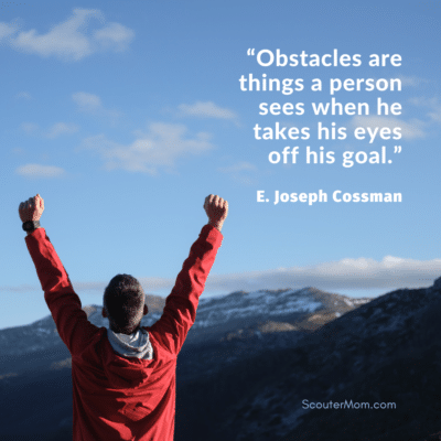 Obstacles are things a person sees when he takes his eyes off his goal
