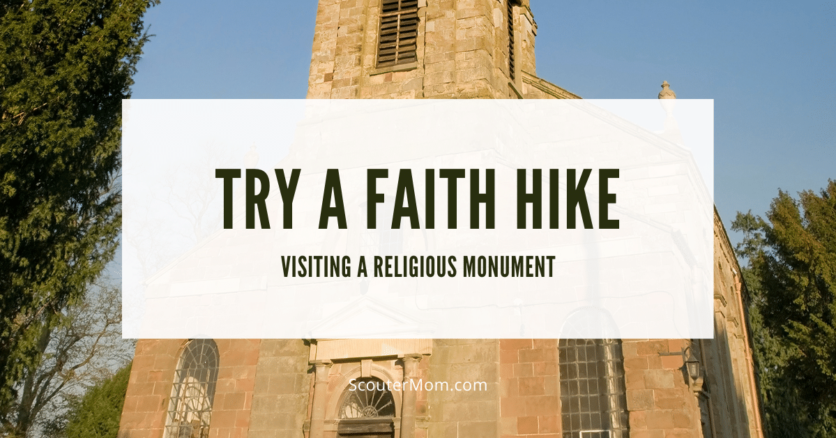 Try a Faith Hike Visiting a Religious Monument