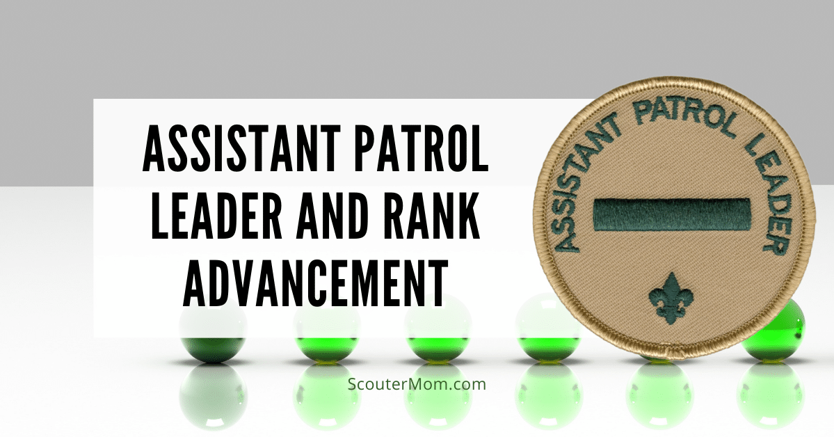 Assistant Patrol Leader and Rank Advancement