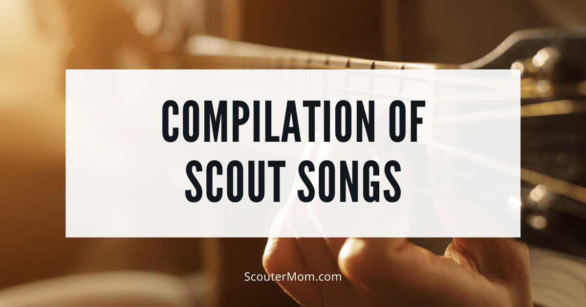 Compilation of Scout Songs