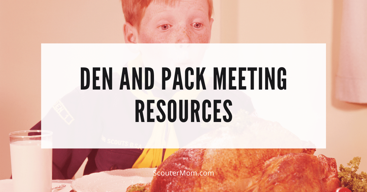 Den and Pack Meeting Resources