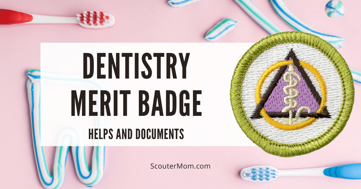 Dentistry Merit Badge Helps and Documents