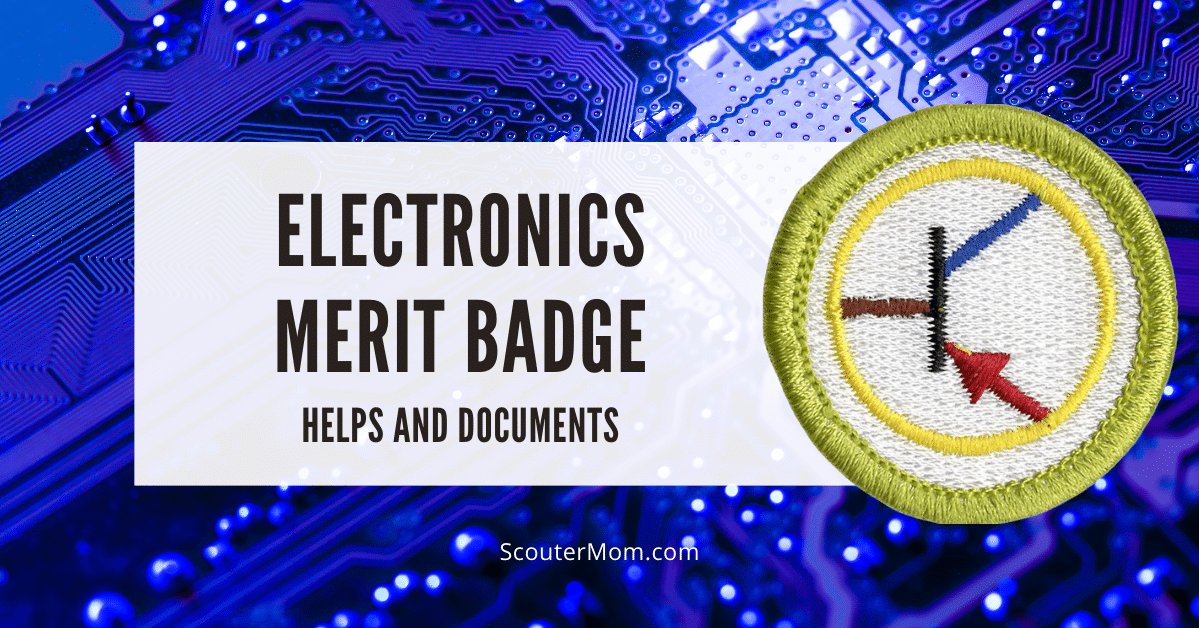 Electronics Merit Badge Helps and Documents