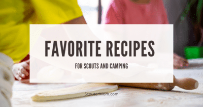 Favorite Recipes for Scouts and Camping