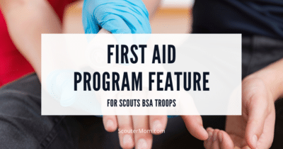 First Aid Program Feature for Scouts BSA Troops