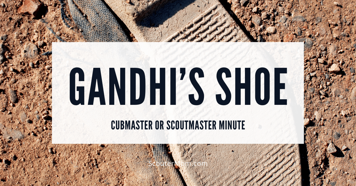Gandhis Shoe Cubmaster or Scoutmaster Minute
