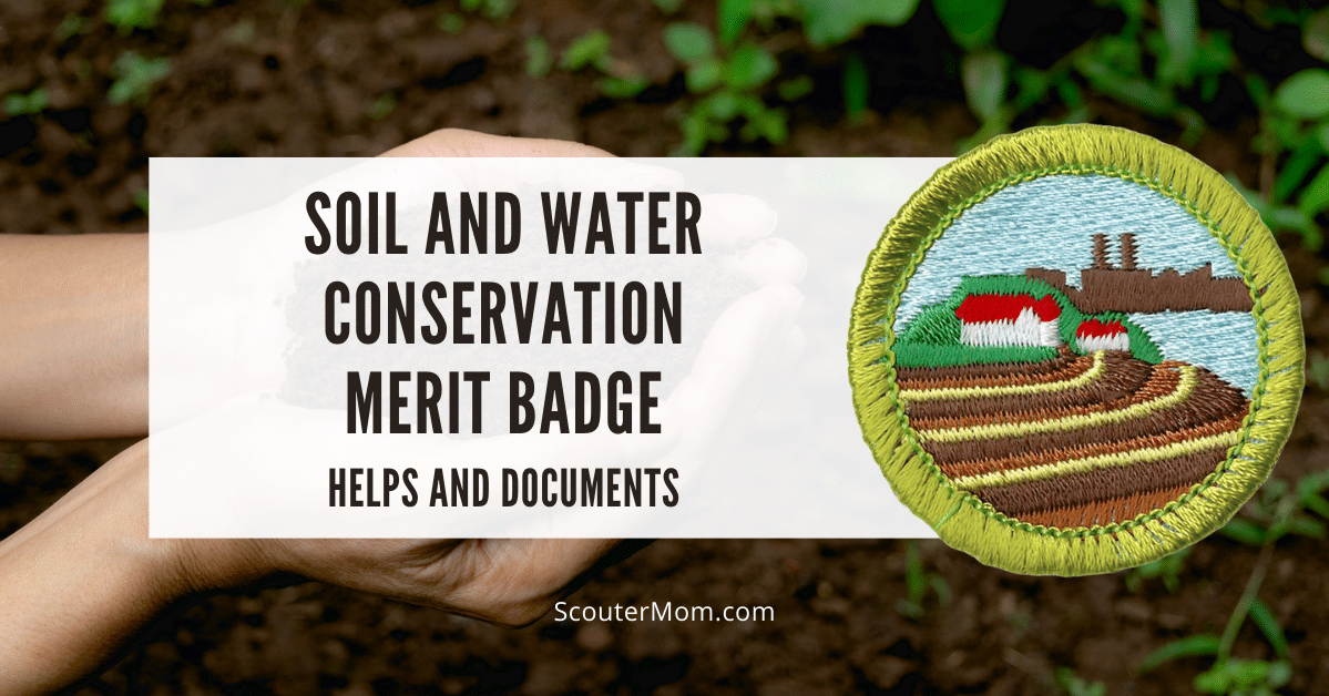 Soil and Water Conservation Merit Badge Helps and Documents