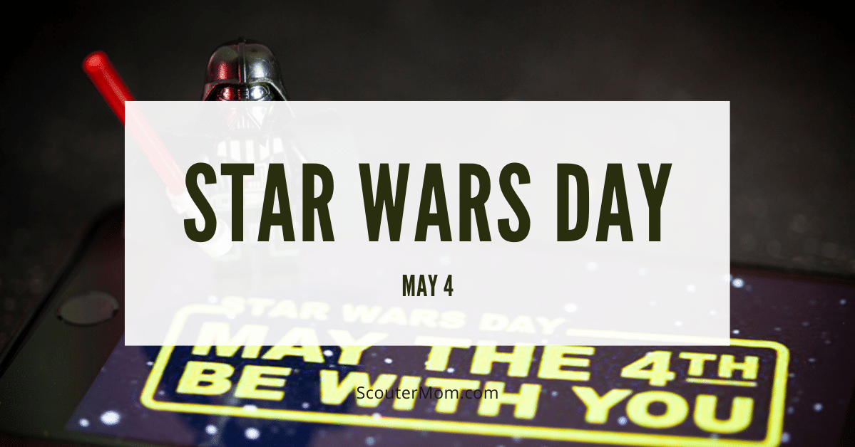 Star Wars day is held on May 4. May the fourth be with you!