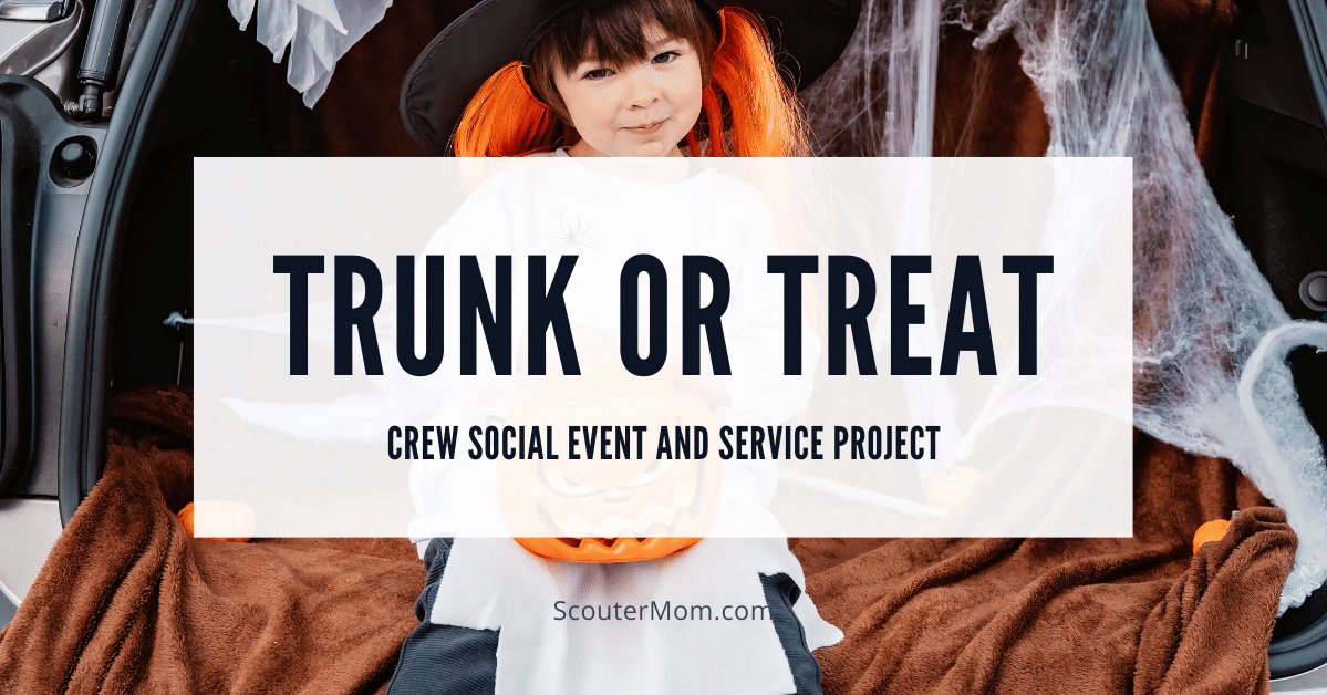 Trunk or Treat Crew Social Event and Service Project