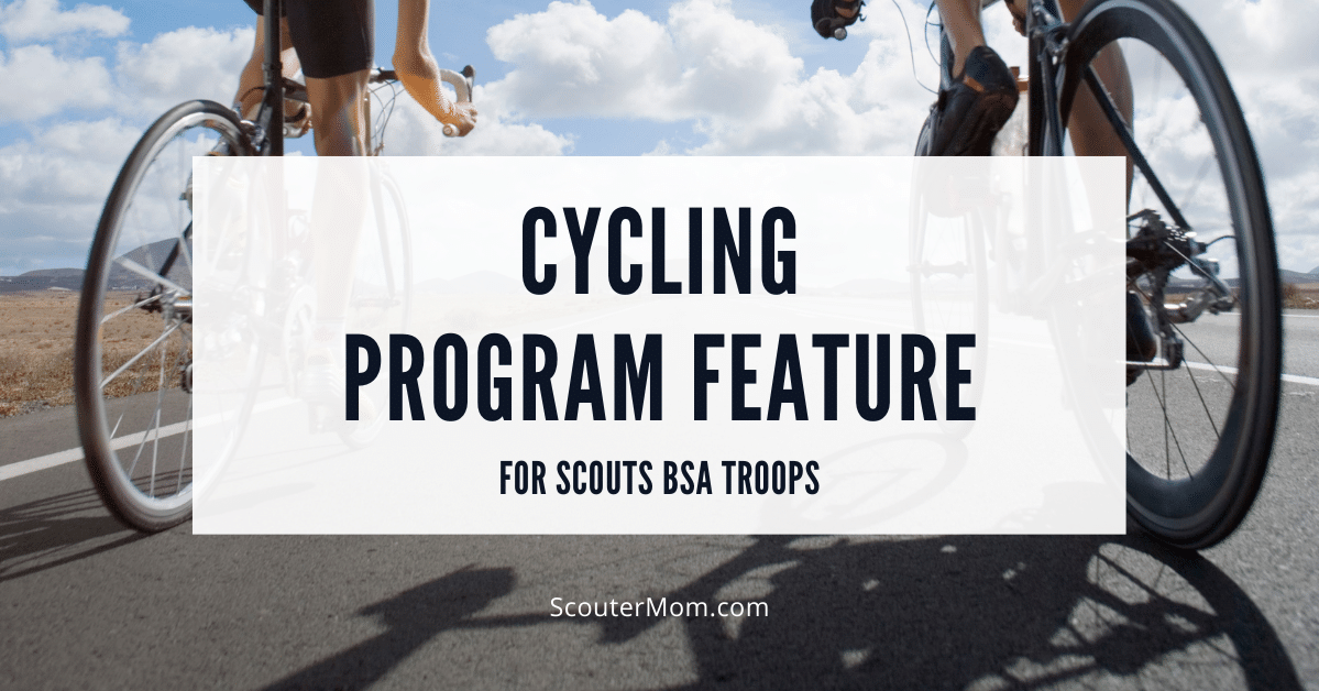 Cycling Program Feature for Scouts BSA Troops
