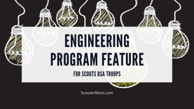 Engineering Program Feature for Scouts BSA Troops