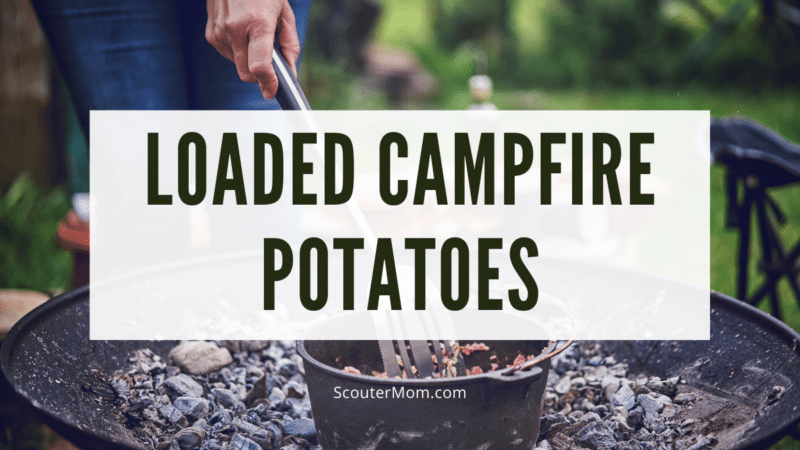 Loaded campfire potatoes are easy to make in a Dutch oven heated with charcoal