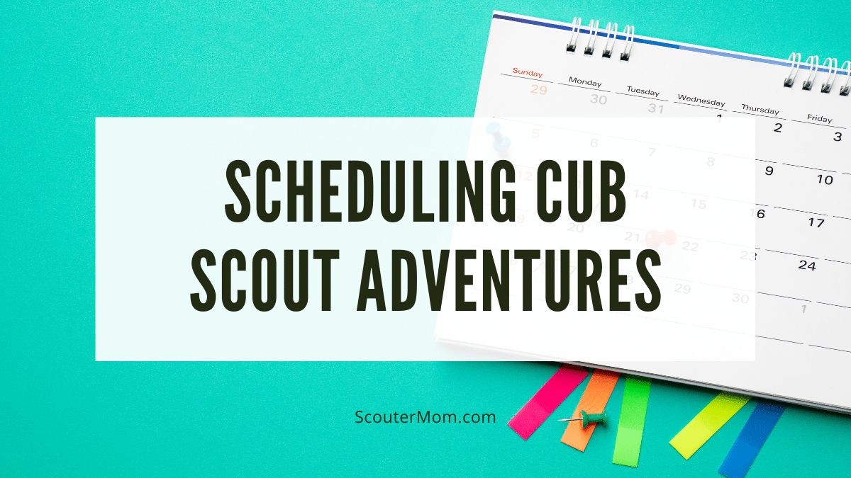 A reader asks about scheduling Cub Scout adventures to avoid outdoor activities during cold months.