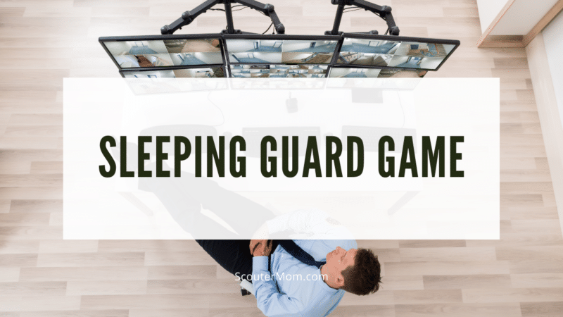 Sleeping guard game is an easy activity to get up and move at a meeting Cub Scouts will have fun sneaking up on their friends!