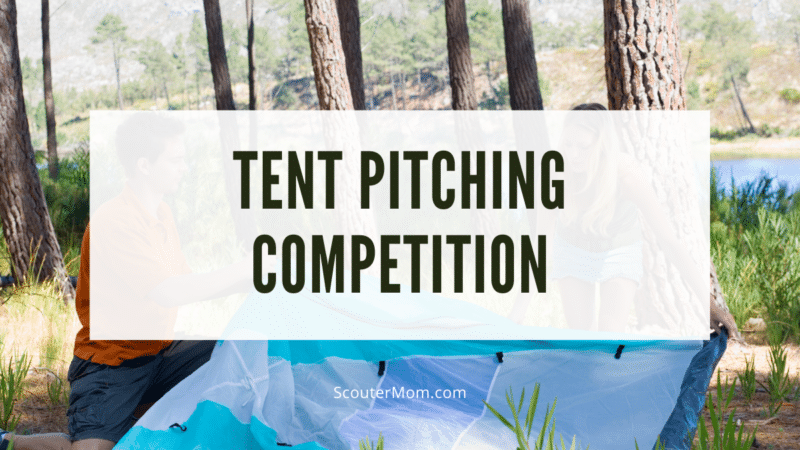 A tent pitching competition prepares youth to set up in any type of conditions when they go camping.
